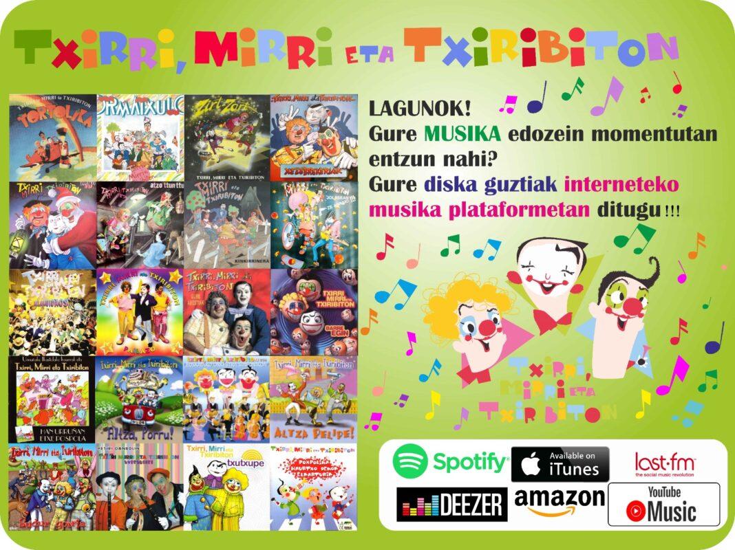 Txirri, Mirri eta Txiribitonen abesti eta diska guztiak online!